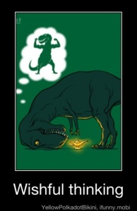 trex wishful thinking